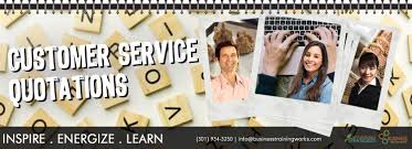 Quotes Works Best Customer Service Quotes Business Training Works
