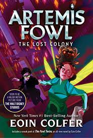 lost colony the artemis fowl book 5 kindle edition