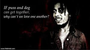 Bob Marleys Quotes On Friends