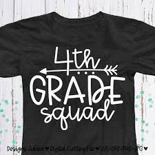4th Grade Shirt Designs Fourth Grade Svg Fourth Grade Shirt Design Svg 4th Grade Svg School Shirt Svg Back To School Svg File For Cricut Silhouette Dxf Svg