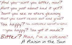 A Raisin In The Sun Walter Dream Quotes Best Of This Is A Quote That Mama Says To Beneatha About Her Brother Mama