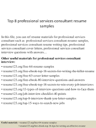 Resume Professional Services Top 8 Professional Services Consultant Resume Samples