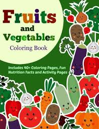 Small Picture Fruits and Vegetables Coloring Book 40 Coloring Pages with Fun