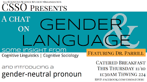 news department of cognitive science csso event pronouns gender does language matter