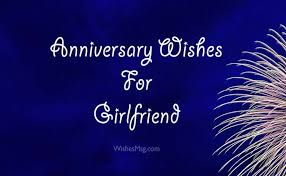 Anniversary Quotes For Girlfriend Custom Anniversary Wishes For Girlfriend Quotes And Messages WishesMsg