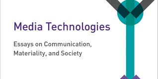 book review media technologies essays on communication book review media technologies essays on communication materiality and society edited by tarleton gillespie pablo j boczkowski and kirsten a foot
