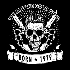 1979 Design We Are The Good Guys Born In 1979 With A Cool Graphic Of A Skull With Knife Tshirt Design Birthday
