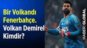 Bir Volkandı Fenerbahçe... Volkan Demirel Kimdir? - YouTube