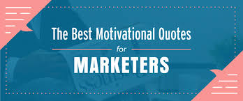 The Best Motivational Quotes For Marketers Iterate Marketing Extraordinary Marketing Quotes