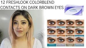 Freshlook Color Chart For Dark Eyes 12 Freshlook Contacts On Dark Brown Eyes