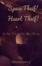 Space Thief! Heart Thief! - Chapter 11 - Wattpad