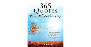 365 es to live your life by