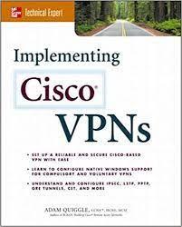 Implementing Cisco VPNs: Quiggle, Adam: 0783254035539: Amazon.com: Books