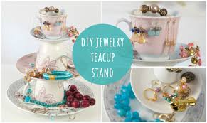 Teacup Display Stand DIY Jewelry Stand Tea Cup Jewellery Organiser Easy Make YouTube 33