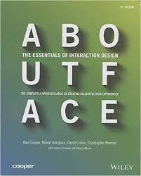 about face the essentials of interaction design alan cooper robert reimann david cronin christopher noessel 8601416801131 amazon books