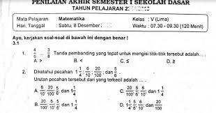 Try the suggestions below or type a new query above. Soal Penilaian Akhir Semester 1 Matematika Kelas 5 K 13 Sekolahdasar Net