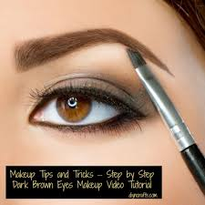 makeup tips and tricks step by step dark brown eyes makeup tutorial video