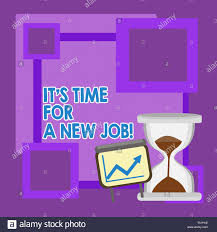 Handwriting Text It S Time For A New Job Conceptual Photo