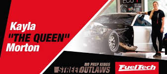 """Street Outlaws Kayla """"THE QUEEN"""" Morton - FuelTech USA"""