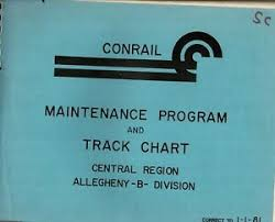 Conrail Track Charts Details About Conrail Maintenance Program And Track Chart Central Region Allegheny B Division