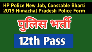 Hp Police New Job Constable Bharti 2019 Himachal Pradesh
