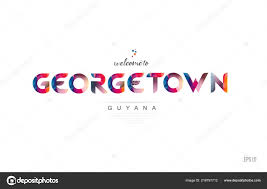 Georgetown Design Welcome Georgetown Guyana Card Letter Design Colorful