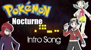 Pokémon Nocturne - Intro Song - YouTube