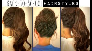 Cute Back To School Hairstyles Braided Ponytail Messy Bun