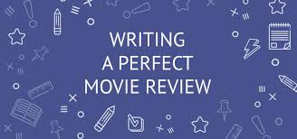 How To Write A Movie Review How To Write A Good Movie Review Guide With Example For