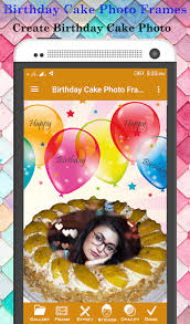 Download Birthday Cake Photo Frame On Pc Mac With Appkiwi Apk