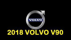 2018 volvo 740. unique 740 new volvo car  2018 v90 wagon t6 rdesign interior and exterior  reviews intended volvo 740 e
