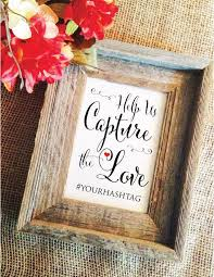 help us capture the love wedding hashtag sign stylish frame not included hashtag wedding sign