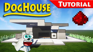 The DogHouse You Always Wanted - Minecraft / How to build / Tutorial /  Redstone / modern - YouTube