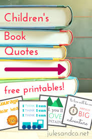 Quotes From Children\'s Books Cool Free Printable Children's Book Quotes Jules Co