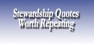 Stewardship Quotes Famous quotes about 'Stewardship' Sualci Quotes 34