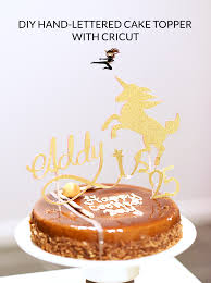 Diy Hand Lettered Cake Topper Cricut Ninja Jav Crafts