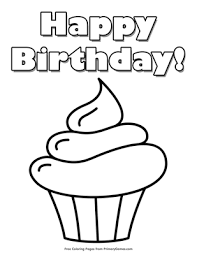 Yummy cupcakes are a child's delight. Happy Birthday Cupcake Coloring Page Free Printable Pdf From Primarygames