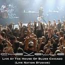 Live at the House of Blues Chicago