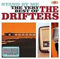 Stand by Me: The Very Best of the Drifters