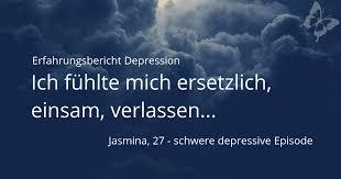 Erfahrungsbericht Jasminas Weg Durch Die Schwere Depressive Episode