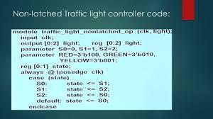 Traffic Light Controller Using Verilog Code Introduction To Asic Flow And Verilog Hdl Ppt Video Online