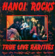 True Live Rarities album by Hanoi Rocks