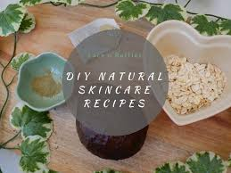 diy natural skincare recipes from the beauty expert