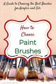 Art Paint Brush Size Chart Guide To Choosing The Best Paint Brushes For Acrylics And