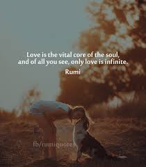 Rumi Love Quotes Custom Rumi Quote Interesting Love Is The Vital Corerumi Quote Rumi Quotes