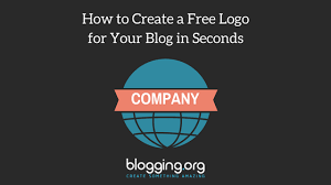Create Your Own Blog How To Create A Free Logo For Your Blog In Seconds