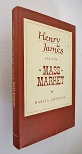 Amazon | Henry James and the Mass Market | Jacobson, Marcia Ann | Education  & Reference