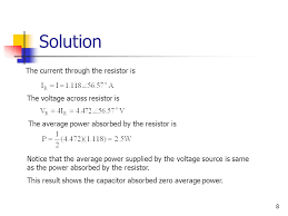 8 solution notice that the average power supplied by the voltage source is same as the