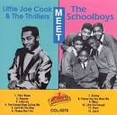 The Golden Classics: Little Joe & the Thrillers Meet the Schoolboys