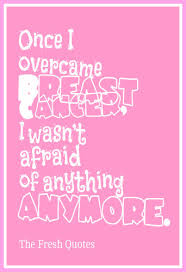 Breast Cancer Quotes Beauteous 48 Most Inspiring Cancer Quotes World Cancer Day The Fresh Quotes